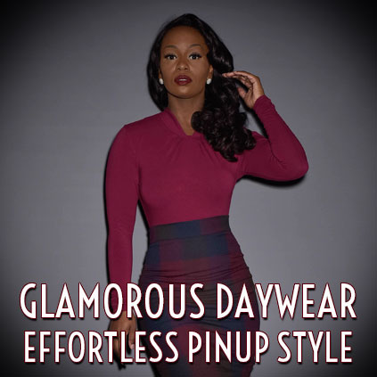 GLAMOROUS DAYWEAR EFFORTLESS PINUP STYLE