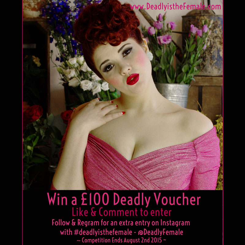 Win a £100 Deadly is the Female voucher to spend on Pinup Girl clothing, Stop Staring, Trashy Diva and much more