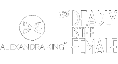 Alexandra King for Deadly is the Female - Femme Fatale Fashion