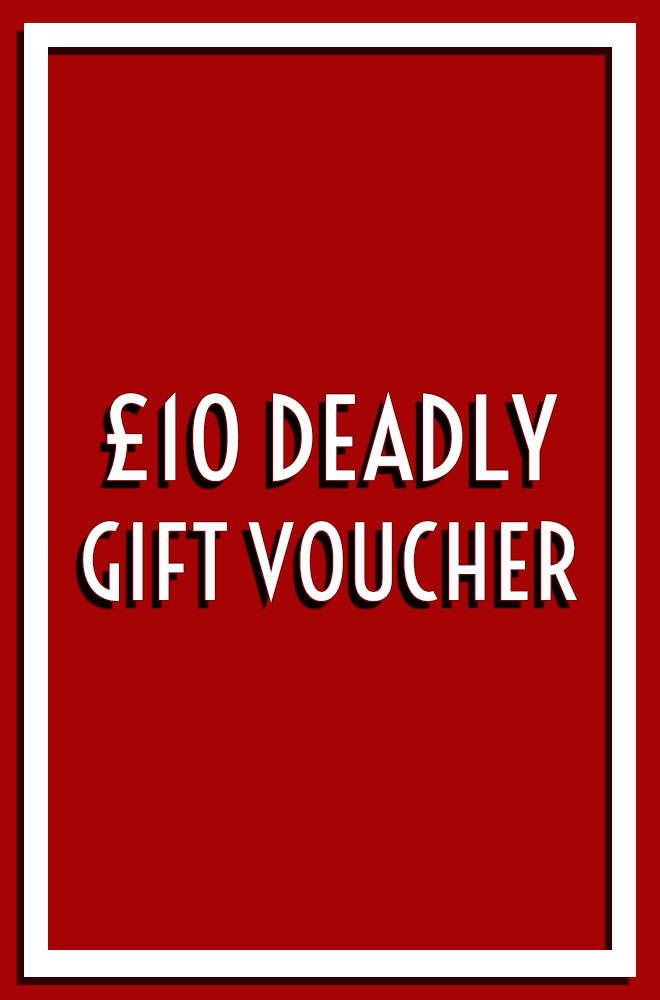 Deadly is the Female Gift Voucher